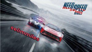 need for speed rivals selimmiles